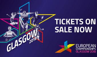 TICKETS FOR GLASGOW 2018 EUROPEAN CHAMPIONSHIPS ON SALE